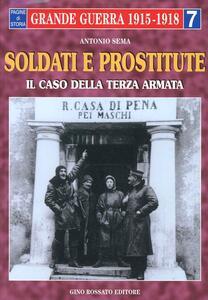 Soldati e prostitute. Il caso della terza armata - Antonio Sema - copertina