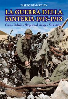 Antondemarirreguera.es La guerra della fanteria 1915-1918. Carso, Oslavia, altopiano di Asiago, val d'Astico Image