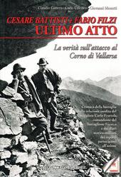 Cesare Battisti e Fabio Filzi ultimo atto