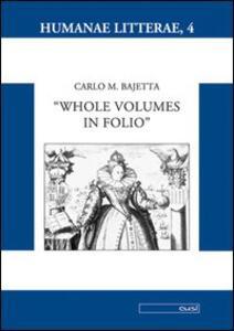 Whole volumes in folio - Carlo M. Bajetta - copertina