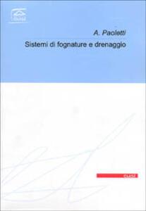 Sistemi di fognatura e di drenaggio urbano - Alessandro Paoletti - copertina