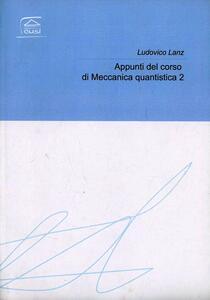 Appunti del corso di meccanica quantistica 2