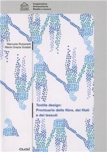 Rallydeicolliscaligeri.it Textile design. Prontuario delle fibre, dei filati e dei tessuti Image