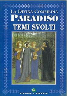 Voluntariadobaleares2014.es La Divina Commedia. Paradiso. Temi svolti Image