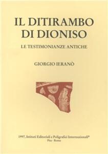 Il ditirambo di Dioniso. Le testimonianze antiche