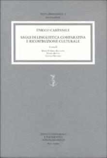 Saggi di linguistica comparativa e ricostruzione culturale