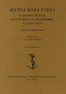 Camfeed.it Menia Mira Vides. Il Duomo di Pisa: le epigrafi, il programma, la facciata Image