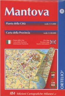 Mantova. Pianta della città 1:13.000. Carta della provincia 1:140.000. Itinerari turistici