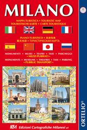 Milano turistica. Mappa turistica, monumenti, musei, teatri, taxi, parcheggi e trasporti pubblici. Ediz. multilingue