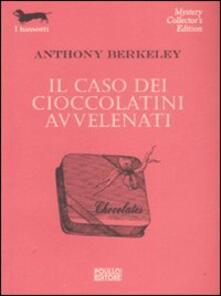 Il caso dei cioccolatini avvelenati - Anthony Berkeley - copertina
