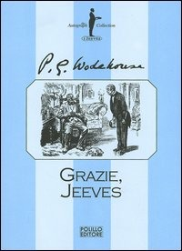 Grazie, Jeeves - Wodehouse Pelham G. - wuz.it