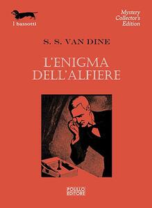 L' enigma dell'alfiere - S. S. Van Dine - 3