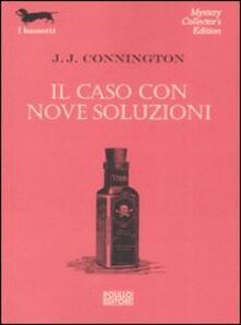 Il caso con nove soluzioni.pdf