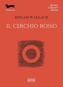 Il cerchio rosso - Edgar Wallace - copertina
