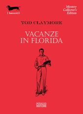 Vacanze in Florida
