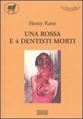 Una rossa e quattro dentisti morti