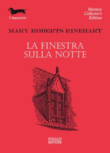 La finestra sulla notte - Mary Roberts Rinehart - copertina
