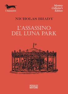 L' assassino del luna park - Nicholas Brady - copertina