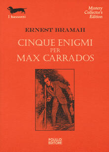Cinque enigmi per Max Carrados - Ernest Bramah - copertina