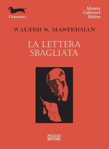 La lettera sbagliata - Walter S. Masterman - copertina