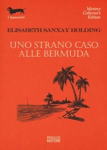 Uno strano caso alle Bermuda - Elisabeth Sanxay Holding - copertina