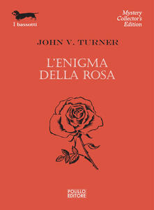 L' enigma della rosa - John V. Turner - copertina