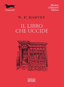 Il libro che uccide - William Fryer Harvey - copertina