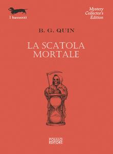 La scatola mortale - Basil Godfrey Quin - copertina