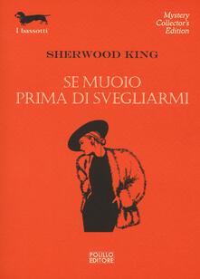 Se muoio prima di svegliarmi - Sherwood King - copertina
