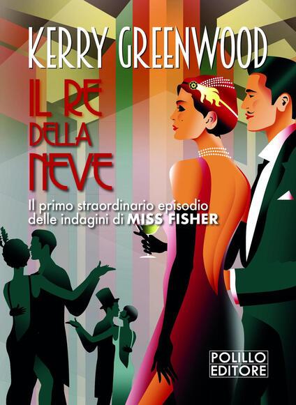 Il re della neve - Kerry Greenwood - copertina