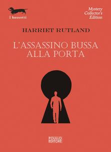 L' assassino bussa alla porta - Harriet Rutland - copertina