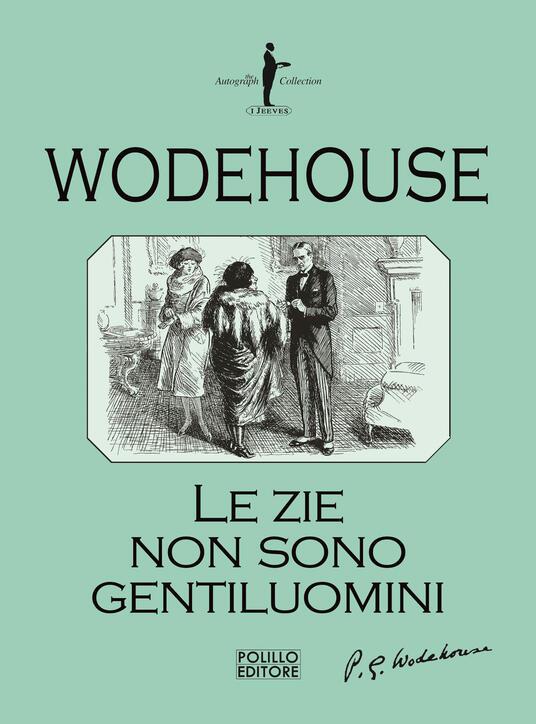 Le zie non sono gentiluomini - Pelham G. Wodehouse - copertina