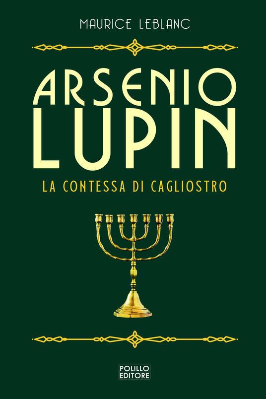 Arsenio Lupin. La contessa di Cagliostro. Vol. 4 - Maurice Leblanc - copertina
