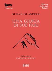 Una giuria di sue pari - Susan Glaspell - ebook