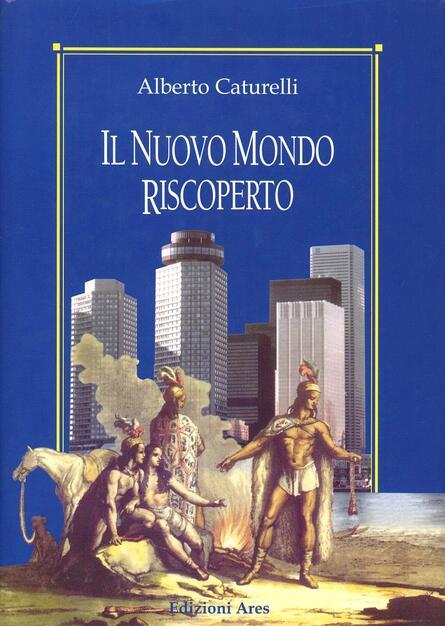 """""""La scoperta, la conquista e l'evangelizzazione del nuovo mondo"""" di Domenico Bonvegna"""