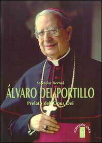 Alvaro del Portillo. Prelato dell'Opus Dei