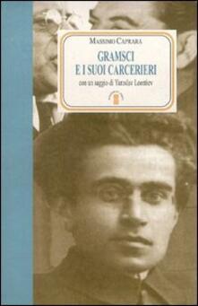 Gramsci e i suoi carcerieri.pdf