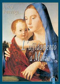 L' affidamento a Maria