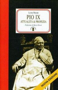 Pio IX. Attualità e profezia