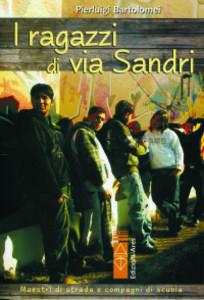 I ragazzi di via Sandri