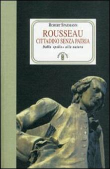 Radiosenisenews.it Rousseau. Cittadino senza patria. Dalla «polis» alla natura Image