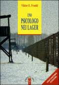 Libro Uno psicologo nei lager Viktor E. Frankl