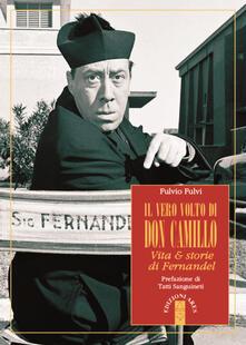 Promoartpalermo.it Il vero volto di don Camillo. Vita & storie di Fernandel Image