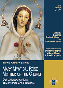 Mary mystical rose, mother of the church
