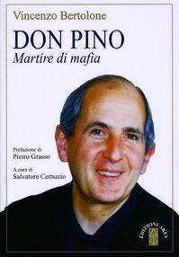 Don Pino. Martire di mafia
