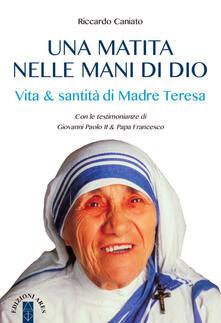 Squillogame.it Una matita nelle mani di Dio. Vita & santità di Madre Teresa Image