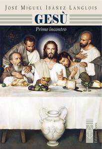 Gesù. Primo incontro