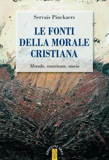 Le fonti della morale cristiana. Metodo, contenuto, storia.pdf