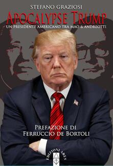 Apocalypse Trump. Un presidente americano tra Mao & Andreotti.pdf