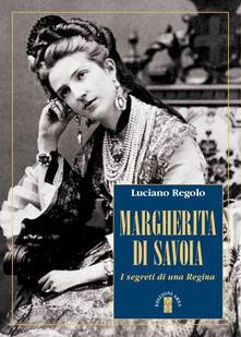 Secchiarapita.it Margherita di Savoia. I segreti di una regina Image